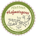 Hofmetzgerei Plattner